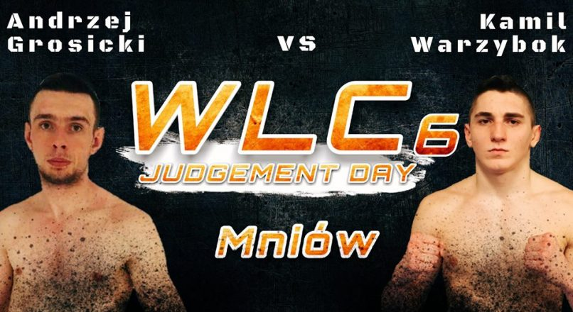 """WLC6 """"Judgement Day"""": Kamil Warzybok vs Andrzej Grosicki"""