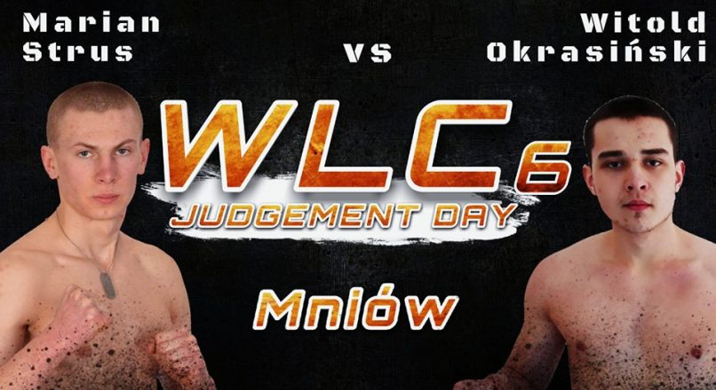 "WLC6 ""Judgement Day"": Marian Strus vs Witold Okrasiński"