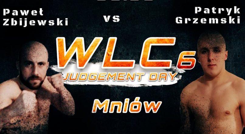 WLC6: Patryk Grzemski vs Paweł Zbijewski