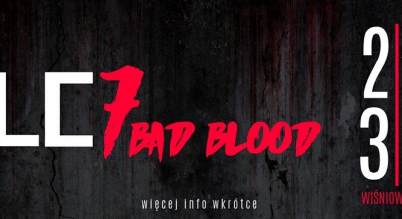 """WLC7 """"Bad Blood"""" w Wiśniowej Górze"""